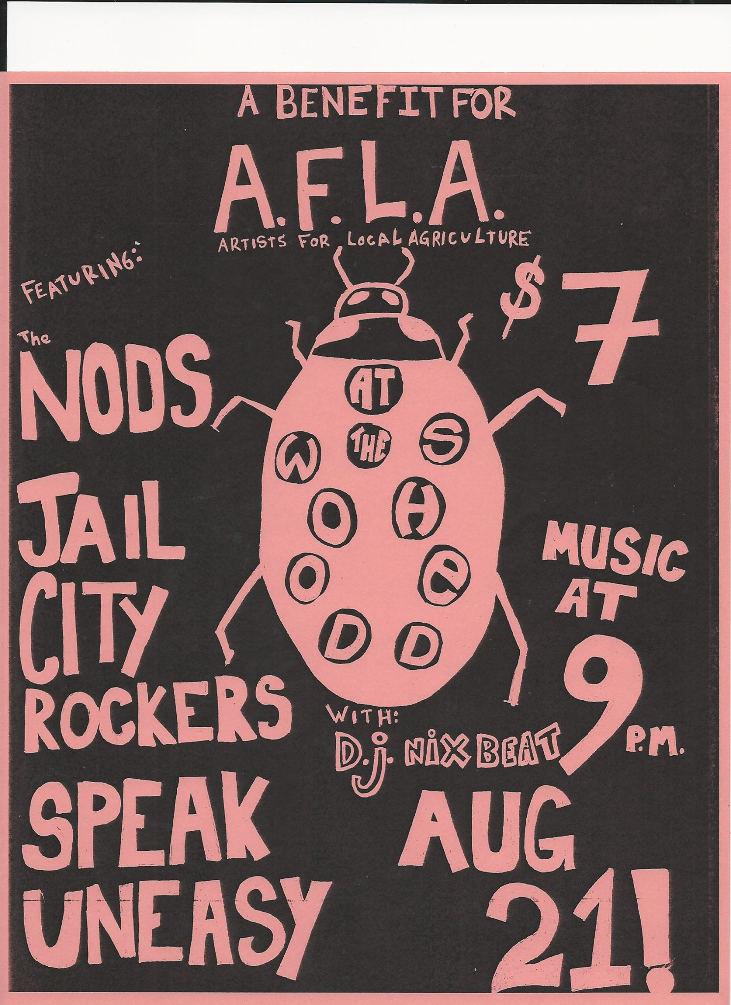 Rock for Urban Agriculture with A.F.L.A: Featuring The Nods, Jail City Rockers, Speak Uneasy, and D.J. Nix Beat.