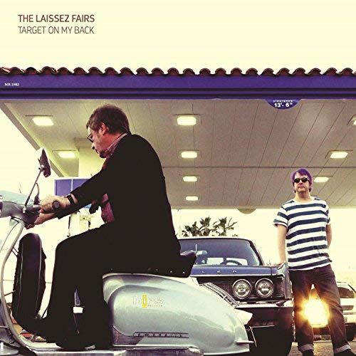 The Laissez Fairs Target On My Back BIRS Recordings  Release: November 06, 2017
