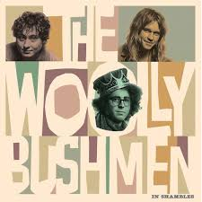 The Wooly Bushmen In Shambles Pig Baby Records Street: 05.10.2019